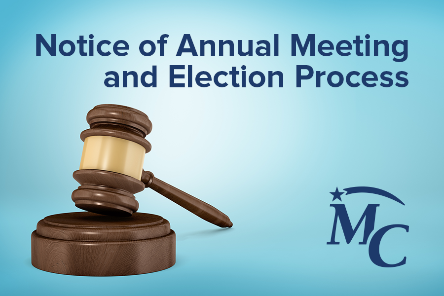 Notice of Annual Meeting and Election Process